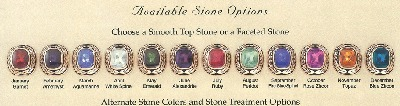 OTHER AVAILABLE STONES  NOT SHOWN   ARE : EMERALD   & CUBIC ZIRCONIA  -  ADDITIONAL CHARGE